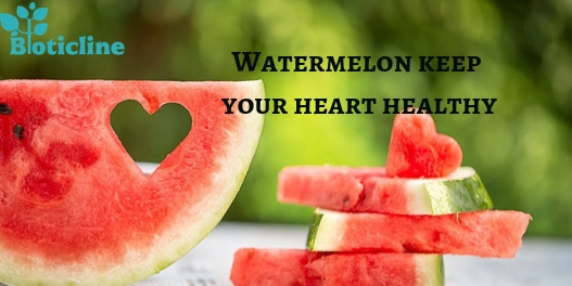Watermelon keep your heart healthy